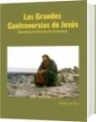 Las Grandes Controversias de Jesús - Rolando José Olivo