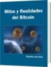 Mitos y Realidades del Bitcoin - Rolando José Olivo