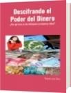 Descifrando el Poder del Dinero - Rolando José Olivo