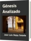 Génesis Analizado - Jose Luis Dejoy Solarte