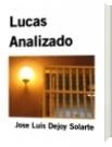 Lucas Analizado - Jose Luis Dejoy Solarte