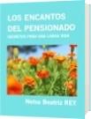 LOS ENCANTOS DEL PENSIONADO - Nelsa Beatriz REY