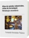 Afino de metales industriales, refino de ferroníquel. - Fernando Hernández Polanco