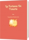 La Fortuna De Tenerte - Yenys Johana Martínez Soto