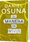 Mi manera de vivir - Daniel Alejandro Osuna Araujo