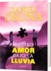 Nuestro amor bajo la lluvia - Daniel Osuna