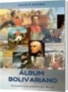 ÁLBUM BOLIVARIANO - DAVID M. SEQUERA