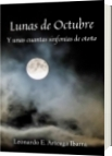 Lunas de Octubre - Leonardo E. Arteaga Ibarra