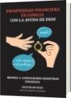 Prosperidad Financiera en Familia Con la Ayuda de DIOS - CRISTHIAM DARIO SILVA CHAVEZ