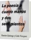 La poesía a cuatro manos y dos sentimientos - Cielo Vázquez y Ramiro Quiroga
