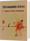 Hilvanando letras - Lauro Miguel Torres Encalada