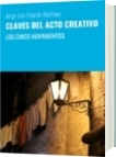 CLAVES DEL ACTO CREATIVO - Jorge Luis Fajardo Martinez