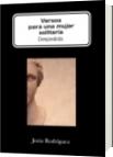 Versos para una mujer solitaria - Jesús Rodríguez