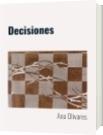 Decisiones - Ana Olivares