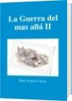 La Guerra del mas allá II - Mary Francisc Farias