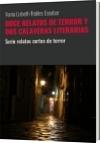DOCE RELATOS DE TERROR Y DOS CALAVERAS LITERARIAS - Vania Lizbeth Robles Escobar