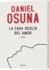 La cara oculta del amor - Daniel Alejandro Osuna Araujo