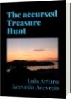The accursed Treasure Hunt - Luis Arturo Acevedo Acevedo