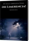 ¡Mi Limerencia! - BY Dolly Arboleda Vidal