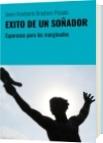 EXITO DE UN SOÑADOR - Javier Humberto Brochero Posada