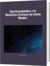 Cuestionamientos a la Metafísica Cristiana de Conny Méndez - Rolando José Olivo