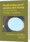Realización en el camino del Héroe - Monica Ceballos Recio