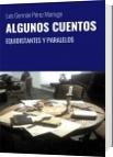 ALGUNOS CUENTOS - Luis Germán Pérez Marrugo