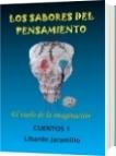 LOS SABORES DEL PENSAMIENTO - Libardo Jaramillo