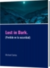 Lost in Dark. - Michael Dantes