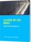 LA CASA DE LAS NIÑAS - WENDY MINKA LUNA LABORDA