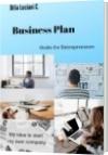Business Plan           For Entrepreneurs - DILIA LUCIANI