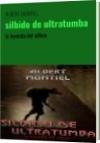 silbido de ultratumba - ALBERT MONTIEL