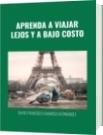 APRENDA A VIAJAR LEJOS Y A BAJO COSTO - DAVID FRANCISCO CAMARGO HERNÁNDEZ