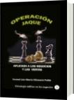 Operación Jaque aplicada a los negocios y las ventas - Luis Alberto Villamarin Pulido