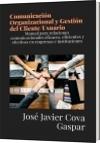 Comunicación Organizacional y Gestión del Cliente/Usuario - José Javier Cova Gaspar