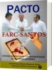 Pacto Farc-Santos - Luis Alberto Villamarin Pulido