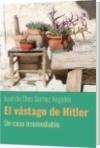 El vástago de Hitler - Juan de Dios Gomez Angeles