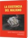 LA EXISTENCIA DEL MALIGNO - DAVID FRANCISCO CAMARGO HERNÁNDEZ
