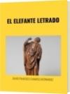 EL ELEFANTE LETRADO - DAVID FRANCISCO CAMARGO HERNÁNDEZ
