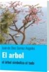 El arbol - Juan de Dios Gomez Angeles