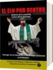 El Eln por dentro Historia de cuadrilla Carlos Alirio Buitrago - Luis Alberto Villamarin Pulido