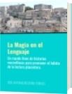 La Magia en el Lenguaje - JOSE ANTONIO BECERRA TORRES
