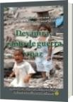 Deyanira, canto de guerra y paz - Luis Alberto Villamarin Pulido