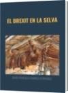 EL BREXIT EN LA SELVA - DAVID FRANCISCO CAMARGO HERNÁNDEZ