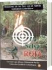 La selva roja - Luis Alberto Villamarin Pulido