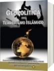 Geopolítica del Terrorismo Islámico - Luis Alberto Villamarin Pulido