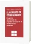 EL GERENTE DE COMUNIDADES - Diana Carolina Ruiz Muñoz