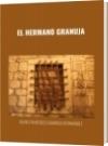 EL HERMANO GRANUJA - DAVID FRANCISCO CAMARGO HERNÁNDEZ