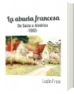 La abuela francesa - Luján Fraix