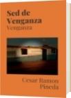 Sed de Venganza - Cesar Ramon Pineda